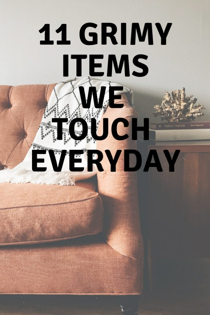 Dirty items we touch everyday graphic