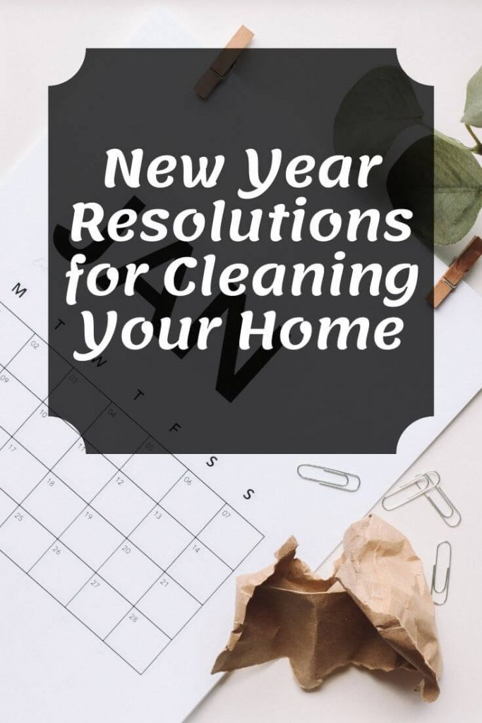 new year resolutions for cleaning your home graphic