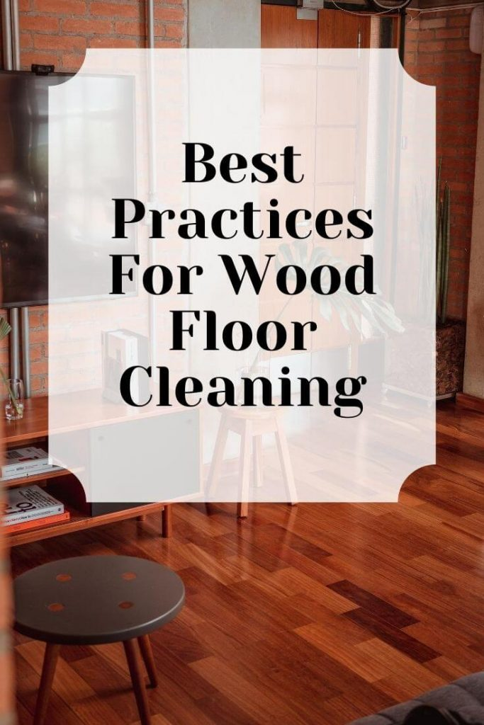 best practices for wood floor cleaning graphic