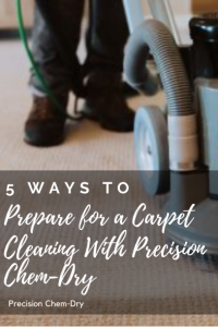 5 Ways to Prepare for a Carpet Cleaning With Precision Chem-Dry